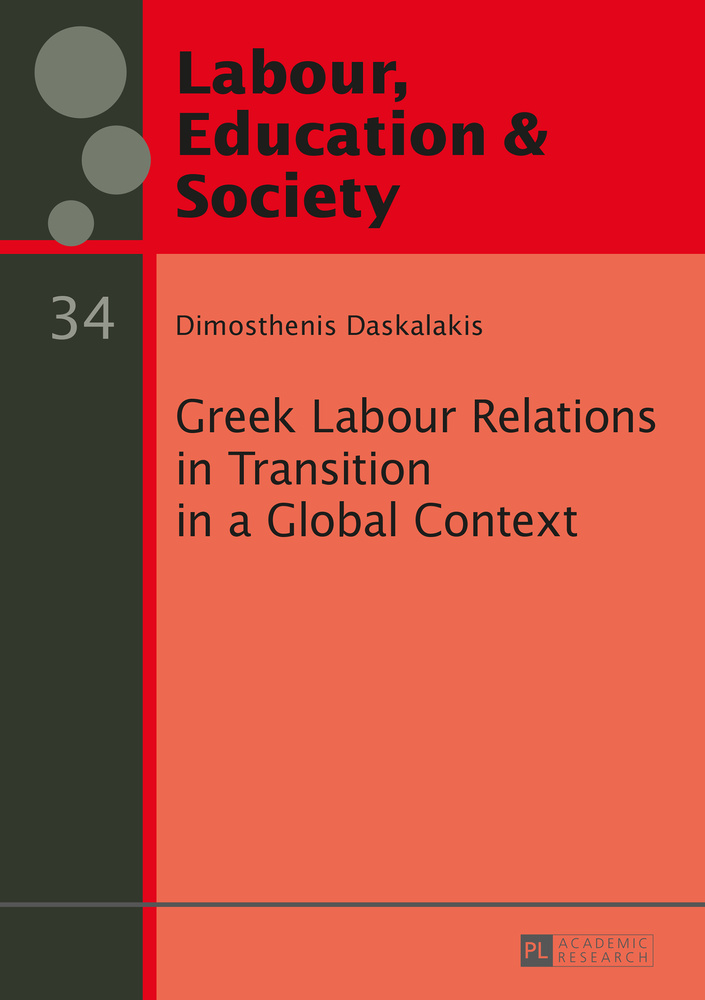 Title: Greek Labour Relations in Transition in a Global Context