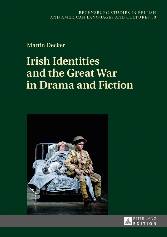 Title: Irish Identities and the Great War in Drama and Fiction