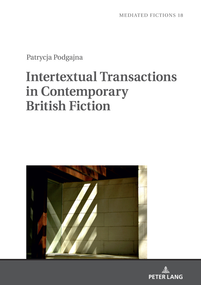Title: Intertextual Transactions in Contemporary British Fiction