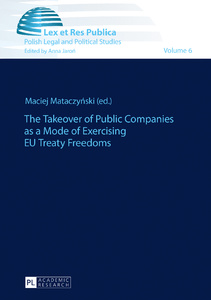 Title: The Takeover of Public Companies as a Mode of Exercising EU Treaty Freedoms