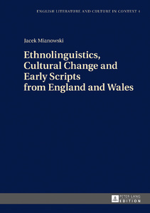 Title: Ethnolinguistics, Cultural Change and Early Scripts from England and Wales