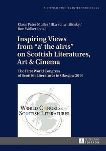 Title: Inspiring Views from «a' the airts» on Scottish Literatures, Art and Cinema