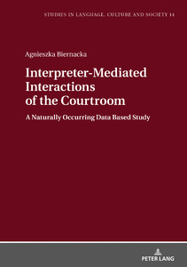 Title: Interpreter-Mediated Interactions of the Courtroom