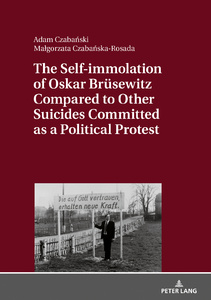 Title: The Self-immolation of Oskar Brüsewitz Compared to Other Suicides Committed as a Political Protest