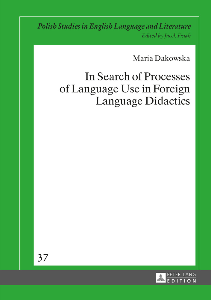 Title: In Search of Processes of Language Use in Foreign Language Didactics