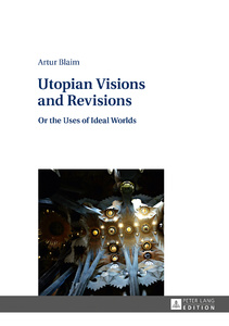 Title: Utopian Visions and Revisions