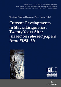 Title: Current Developments in Slavic Linguistics. Twenty Years After (based on selected papers from FDSL 11)