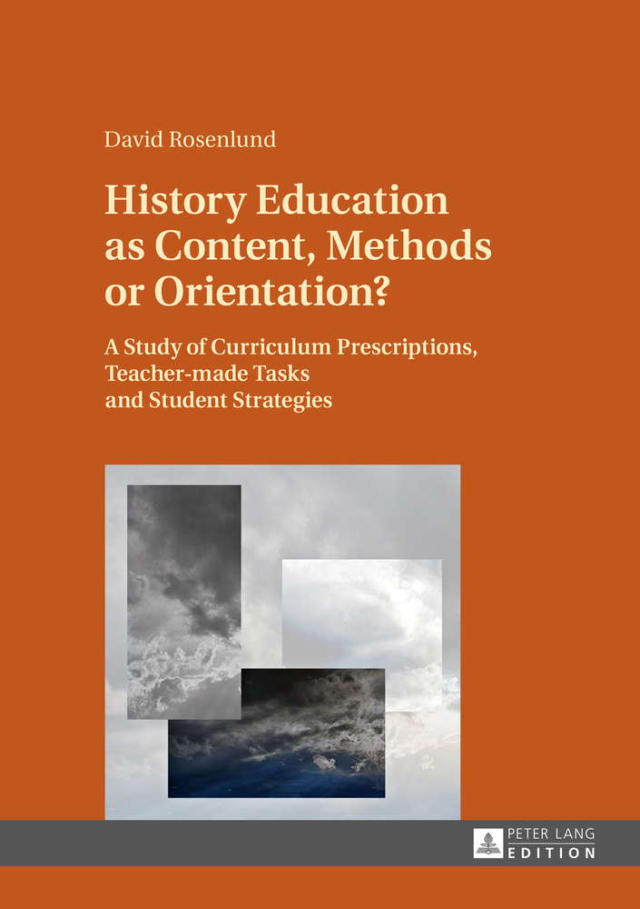 Title: History Education as Content, Methods or Orientation?