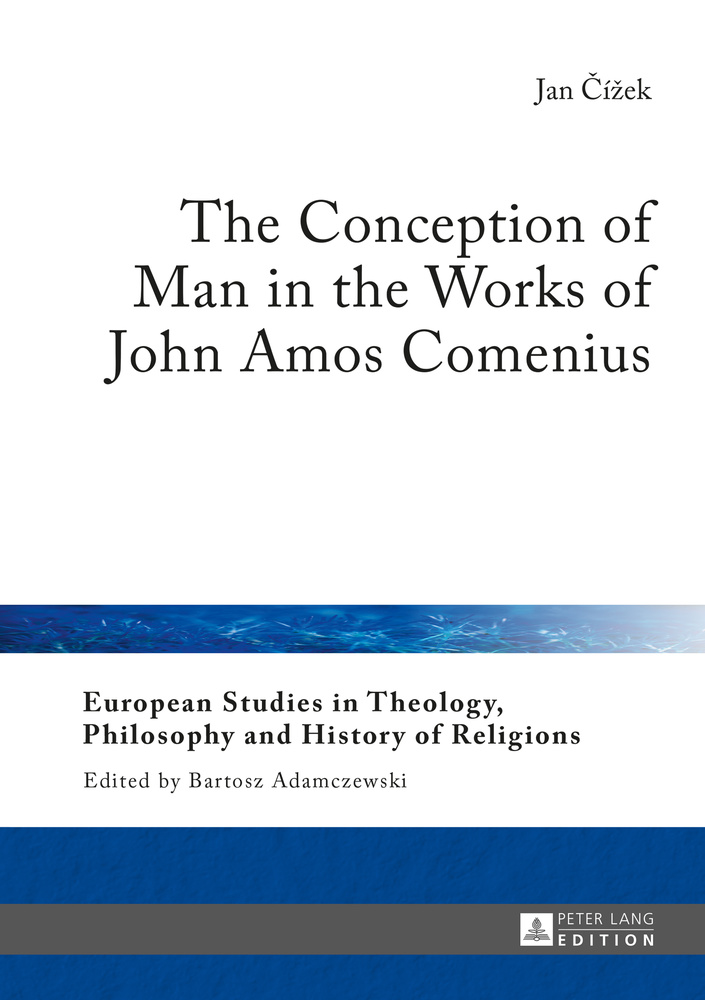 Title: The Conception of Man in the Works of John Amos Comenius