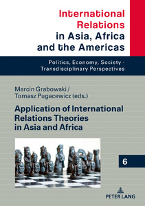 Title: Application of International Relations Theories in Asia and Africa