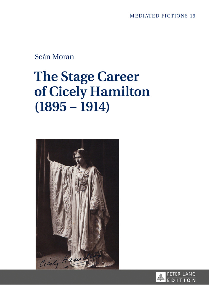 Title: The Stage Career of Cicely Hamilton (1895–1914)