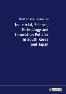 Title: Industrial, Science, Technology and Innovation Policies in South Korea and Japan