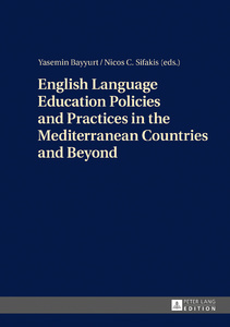 Title: English Language Education Policies and Practices in the Mediterranean Countries and Beyond