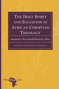Title: The Holy Spirit and Salvation in African Christian Theology