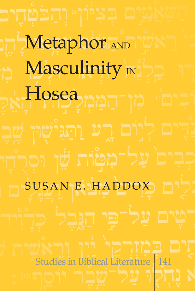 Title: Metaphor and Masculinity in Hosea