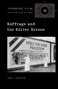 Title: Suffrage and the Silver Screen