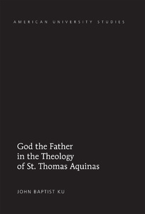 Title: God the Father in the Theology of St. Thomas Aquinas