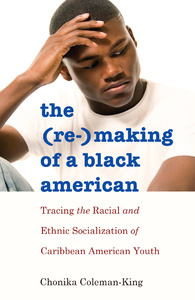 Title: The (Re-)Making of a Black American