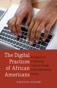 Title: The Digital Practices of African Americans