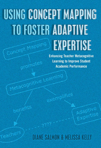 Title: Using Concept Mapping to Foster Adaptive Expertise