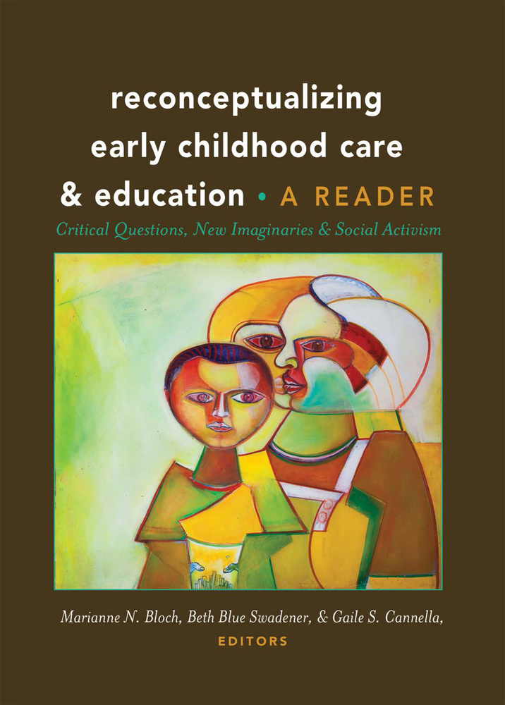 Title: Reconceptualizing Early Childhood Care and Education