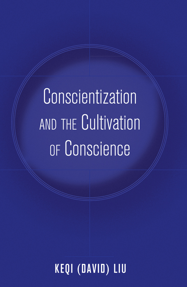Title: Conscientization and the Cultivation of Conscience