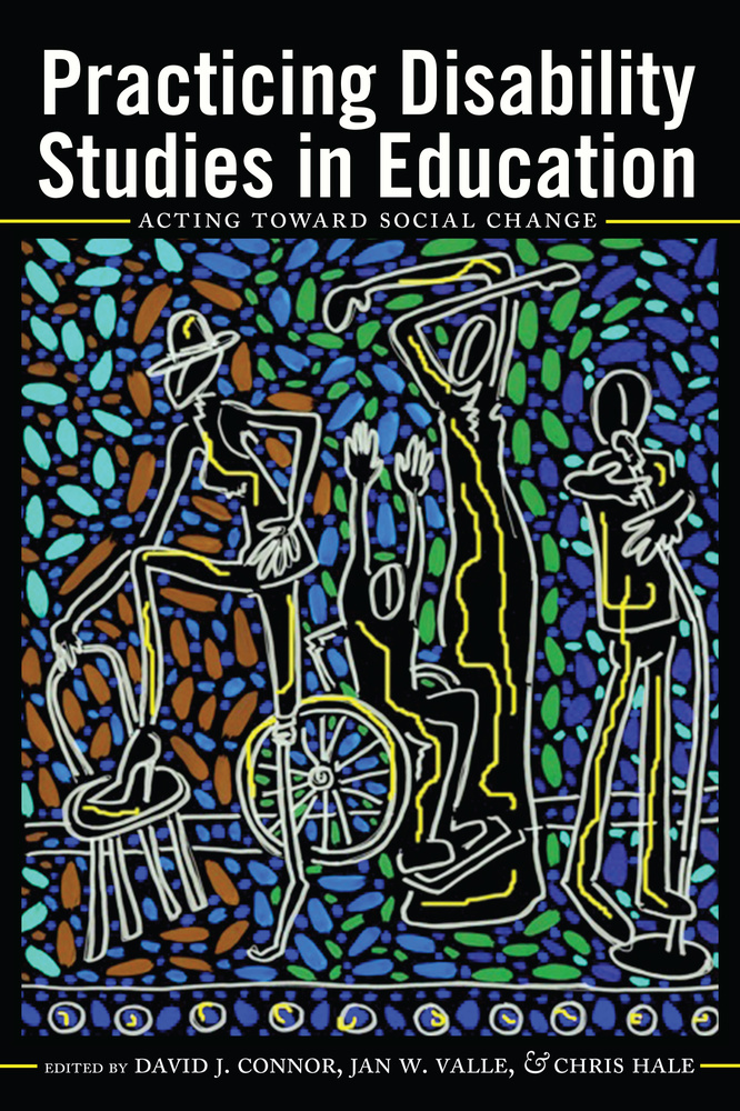 Title: Practicing Disability Studies in Education