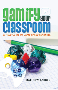 Title: Gamify Your Classroom