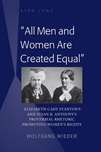 Title: «All Men and Women Are Created Equal»