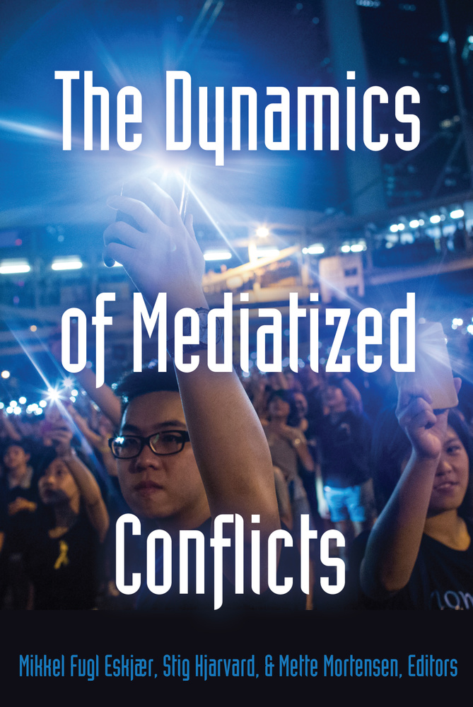 Title: The Dynamics of Mediatized Conflicts