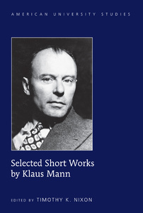 Title: Selected Short Works by Klaus Mann