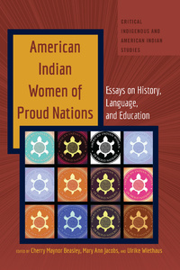 Title: American Indian Women of Proud Nations