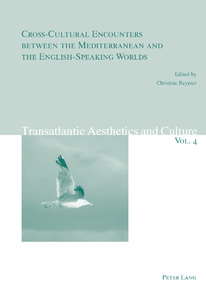 Title: Cross-Cultural Encounters between the Mediterranean and the English-Speaking Worlds