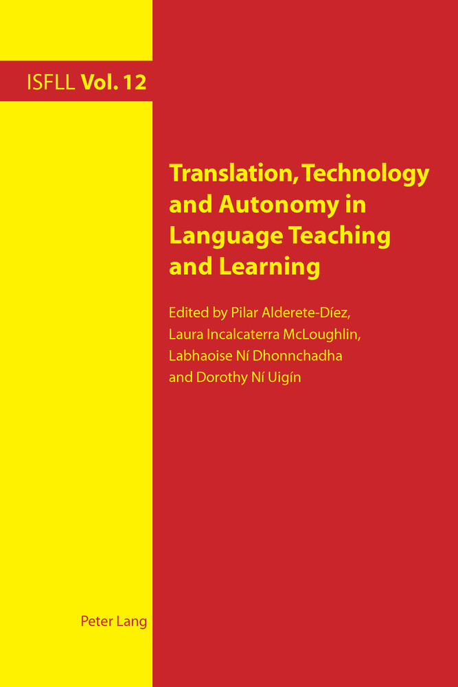 Title: Translation, Technology and Autonomy in Language Teaching and Learning