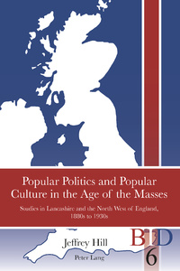 Title: Popular Politics and Popular Culture in the Age of the Masses