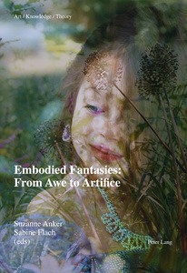 Title: Embodied Fantasies: From Awe to Artifice