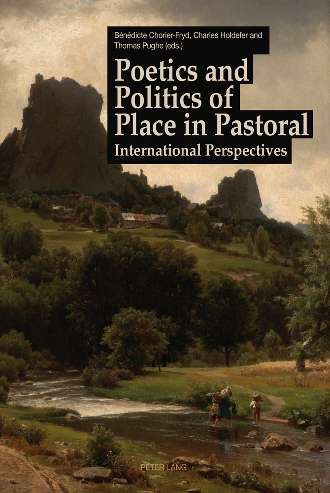 Title: Poetics and Politics of Place in Pastoral