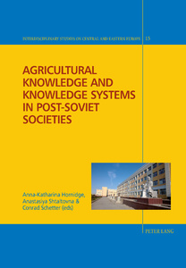 Title: Agricultural Knowledge and Knowledge Systems in Post-Soviet Societies
