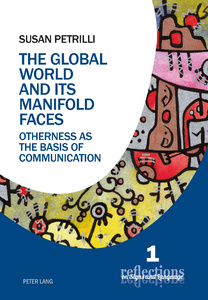 Title: The Global World and its Manifold Faces