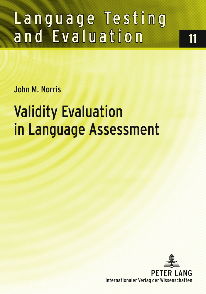 Title: Validity Evaluation in Language Assessment