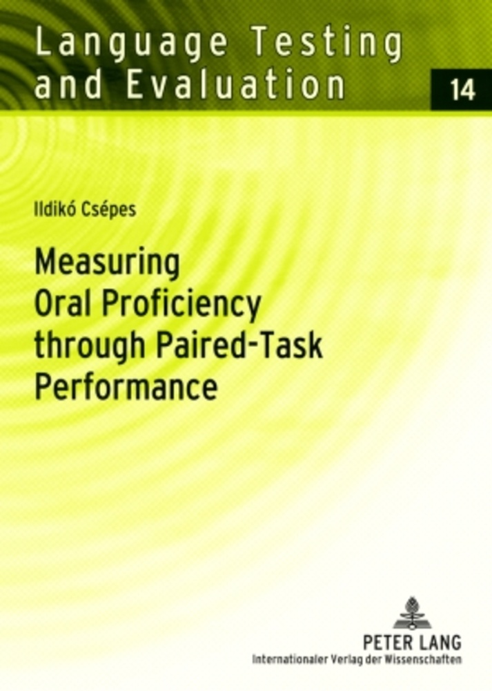 Title: Measuring Oral Proficiency through Paired-Task Performance