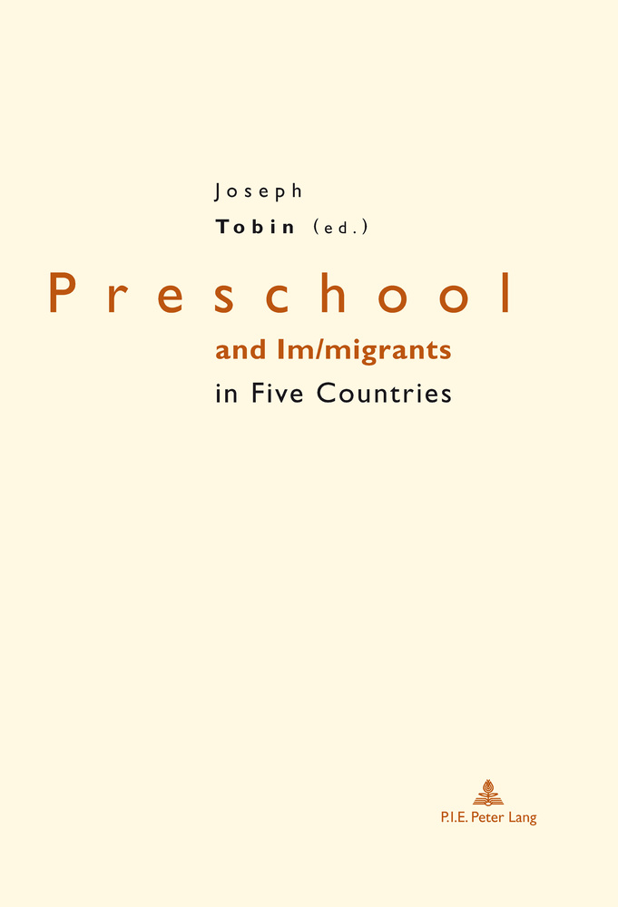Title: Preschool and Im/migrants in Five Countries