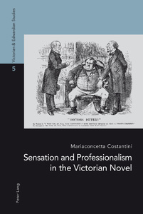 Title: Sensation and Professionalism in the Victorian Novel