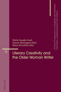 Title: Literary Creativity and the Older Woman Writer