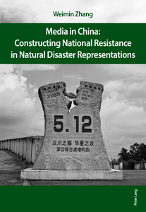 Title: Media in China: Constructing National Resistance in Natural Disaster Representations
