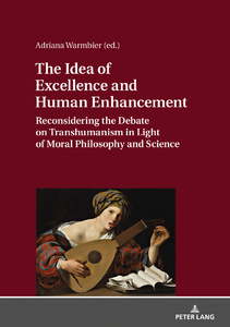Title: The Idea of Excellence and Human Enhancement