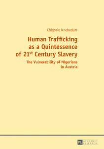Title: Human Trafficking as a Quintessence of 21st Century Slavery