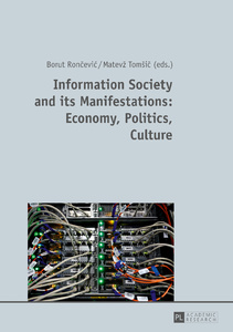 Title: Information Society and its Manifestations: Economy, Politics, Culture