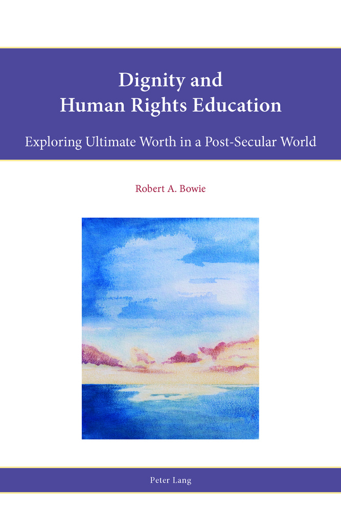 Title: Dignity and Human Rights Education