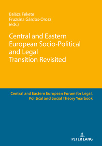 Title: Central and Eastern European Socio-Political and Legal Transition Revisited
